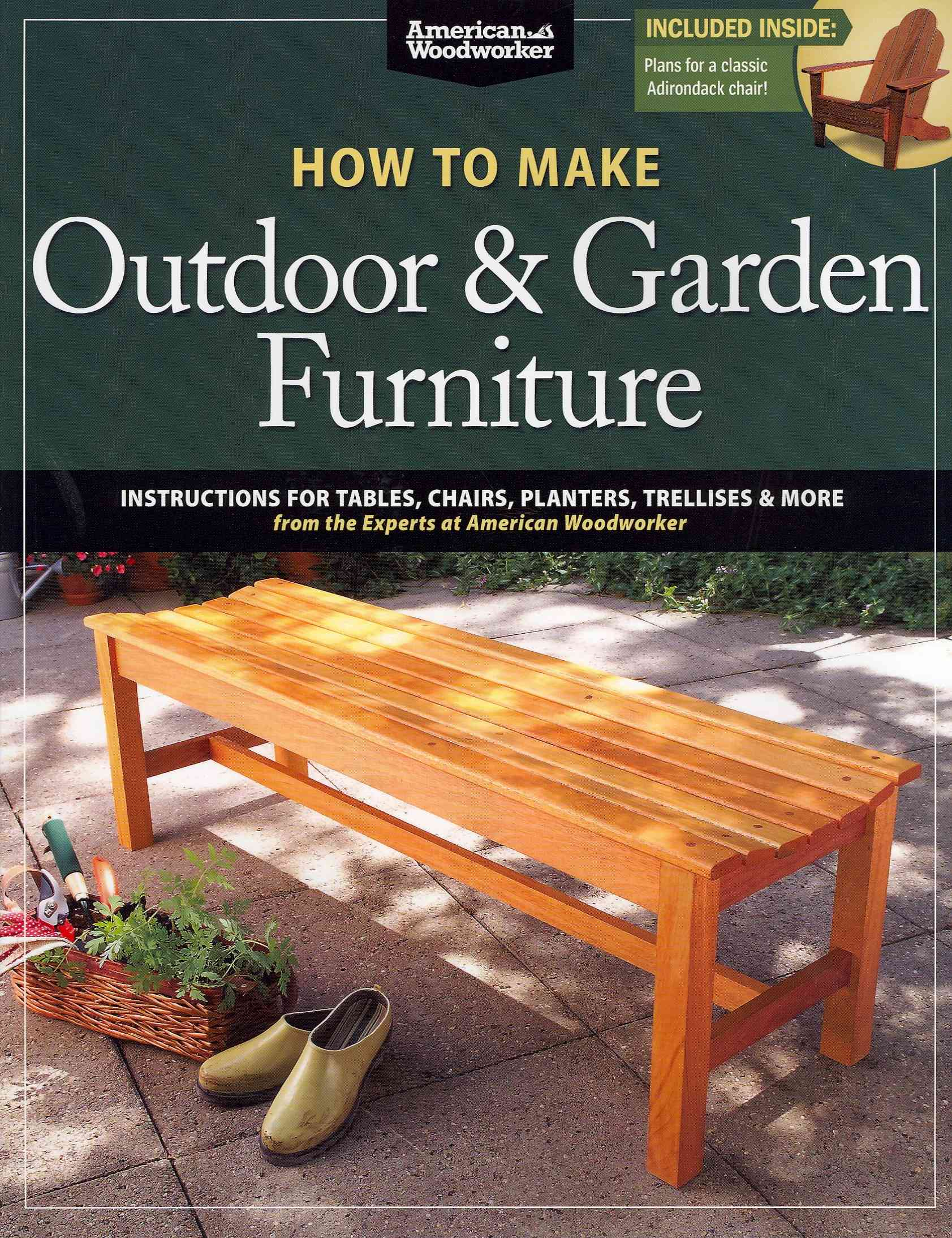 How to Make Outdoor & Garden Furniture By Johnson, Randy (EDT)